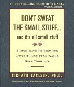 dont-sweat-the-small-stuff-by-richard-carlson